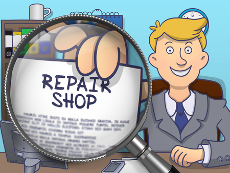 repair shop: Repair Shop through Lens. Business Man in Office Shows Paper with Text. Colored Doodle Illustration. Stock Photo