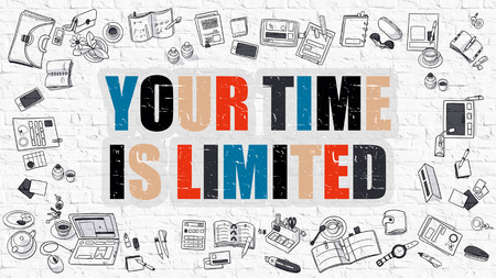 delegate: Your Time is Limited Concept. Modern Line Style Illustration. Multicolor Your Time is Limited Drawn on White Brick Wall. Doodle Icons. Doodle Design Style of Your Time is Limited Concept.