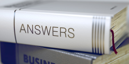 book reviews: Book Title of Answers. Book Title on the Spine - Answers. Answers - Closeup of the Book Title. Closeup View. Stack of Books with Title - Answers. Toned Image. Selective focus. 3D.