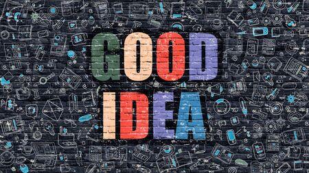 genial: Good Idea Concept. Modern Line Style Illustration. Multicolor Good Idea Drawn on Dark Brick Wall. Doodle Icons. Doodle Design Style of  Good Idea Concept. Good Idea on Dark Brick Wall. Good Idea.
