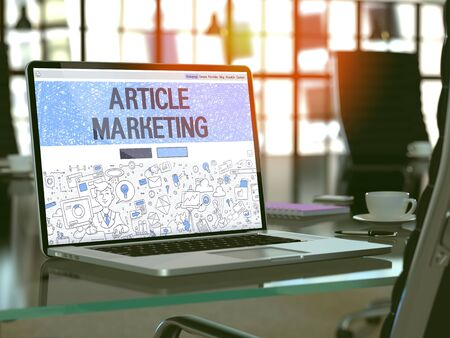 article marketing: Article Marketing - Closeup Landing Page in Doodle Design Style on Laptop Screen. On Background of Comfortable Working Place in Modern Office. Toned, Blurred Image. 3D Render.