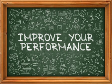 potency: Improve Your Performance - Hand Drawn on Chalkboard. Improve Your Performance with Doodle Icons Around.