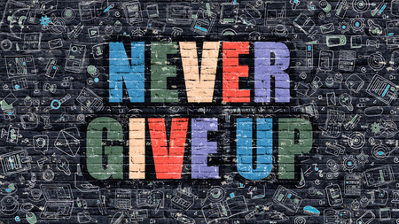 Never Give Up - Multicolor Concept on Dark Brick Wall Background with Doodle Icons Around. Modern Illustration with Elements of Doodle Style. Never Give Up on Dark Wall.