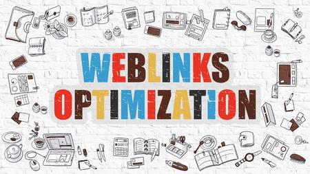 relevance: Weblinks Optimization Concept. Modern Line Style Illustration. Multicolor Weblinks Optimization Drawn on White Brick Wall. Doodle Icons. Doodle Design Style of  Weblinks Optimization  Concept. Stock Photo