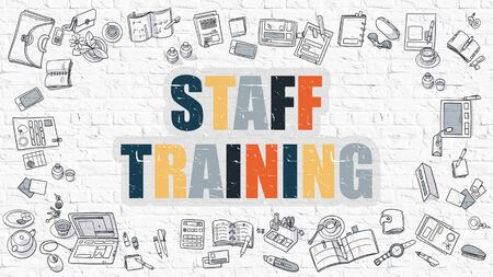 staff training: Staff Training Concept. Modern Line Style Illustration. Multicolor Staff Training Drawn on White Brick Wall. Doodle Icons. Doodle Design Style of Staff Training Concept.