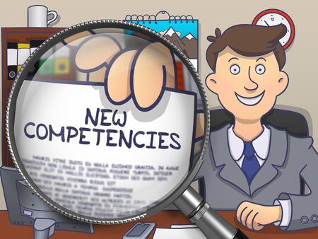 competencies: New Competencies. Paper with Text in Officemans Hand through Magnifying Glass. Colored Doodle Style Illustration.