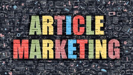 article: Multicolor Concept - Article Marketing on Dark Brick Wall with Doodle Icons. Modern Illustration in Doodle Style. Article Marketing Business Concept. Article Marketing on Dark Wall. Stock Photo