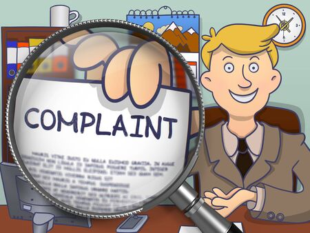 Complaint on Paper in Businessmans Hand to Illustrate a Business Concept. Closeup View through Magnifying Glass. Colored Doodle Illustration.