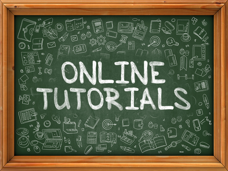 tutorials: Online Tutorials - Hand Drawn on Green Chalkboard with Doodle Icons Around. Modern Illustration with Doodle Design Style.