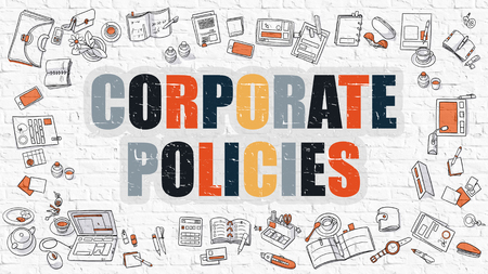 stimulation: Corporate Policies Concept. Corporate Policies Drawn on White Wall. Corporate Policies in Multicolor. Doodle Design. Modern Style Illustration. Line Style Illustration. White Brick Wall.