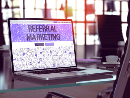 referral marketing: Referral Marketing - Closeup Landing Page in Doodle Design Style on Laptop Screen. On Background of Comfortable Working Place in Modern Office. Toned, Blurred Image. 3D Render.