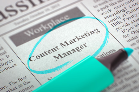 classifieds: Content Marketing Manager - Advertisements and Classifieds Ads for Vacancy in Newspaper, Circled with a Azure Highlighter. Blurred Image. Selective focus. Concept of Recruitment. 3D Render.