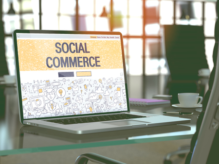 social commerce: Social Commerce Concept. Closeup Landing Page on Laptop Screen in Doodle Design Style. On Background of Comfortable Working Place in Modern Office. Blurred, Toned Image. 3D Render.