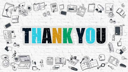 acknowledgment: Thank You. Multicolor Inscription on White Brick Wall with Doodle Icons Around. Thank You Concept. Modern Style Illustration with Doodle Design Icons. Thank You on White Brickwall Background.