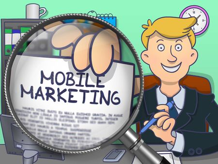 mobile marketing: Man Holding a Text on Paper Mobile Marketing. Closeup View through Magnifying Glass. Colored Doodle Style Illustration.