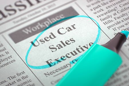 classifieds: A Newspaper Column in the Classifieds with the Vacancy of Used Car Sales Executive, Circled with a Azure Highlighter. Blurred Image. Selective focus. Concept of Recruitment. 3D. Stock Photo