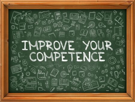 competence: Improve Your Competence - Hand Drawn on Chalkboard. Improve Your Competence with Doodle Icons Around. Stock Photo