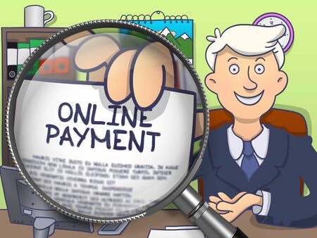 online payment: Man in Suit Holding a Paper with Online Payment Concept through Magnifier. Closeup View. Colored Doodle Style Illustration.