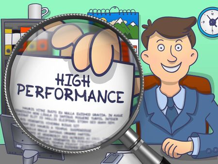 high performance: High Performance. Man Sitting in Office and Showing through Magnifier Concept on Paper. Colored Modern Line Illustration in Doodle Style. Stock Photo