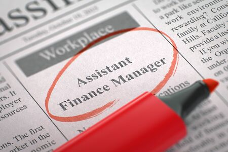finance manager: Assistant Finance Manager. Newspaper with the Vacancy, Circled with a Red Marker. Blurred Image. Selective focus. Concept of Recruitment. 3D Render.