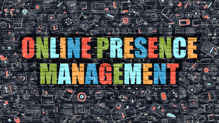 web presence internet presence: Multicolor Concept - Online Presence Management on Dark Brick Wall with Doodle Icons. Online Presence Management Business Concept. Online Presence Management on Dark Wall. Stock Photo