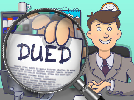 diligence: DUED. Paper with Concept in Businessmans Hand through Magnifier. Colored Modern Line Illustration in Doodle Style. Stock Photo