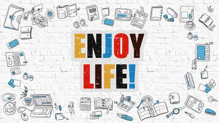 life style: Enjoy Life. Multicolor Inscription on White Brick Wall with Doodle Icons Around. Enjoy Life Concept. Modern Style Illustration with Doodle Design Icons. Enjoy Life on White Brickwall Background.