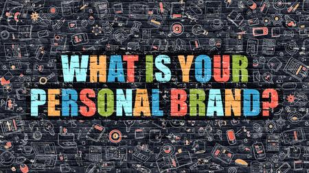 Quel est le concept de votre marque personnelle. Illustration moderne. Multicolor Quelle est votre marque personnelle Dessiné sur Sombre Mur de briques. Icônes Doodle. Doodle Style Quel est votre marque personnelle Concept. Banque d'images