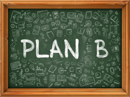 failed plan: Plan B - Handwritten Inscription by Chalk on Green Chalkboard with Doodle Icons Around. Modern Style with Doodle Design Icons. Plan B on Background of Green Chalkboard with Wood Border. Stock Photo