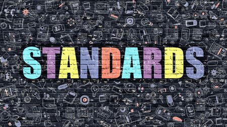 standards: Standards - Multicolor Concept on Dark Brick Wall Background with Doodle Icons Around. Modern Illustration with Elements of Doodle Design Style. Standards on Dark Wall. Standards Concept. Standards. Stock Photo