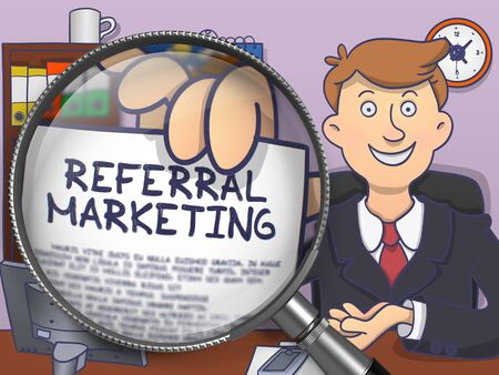 referral marketing: Referral Marketing on Paper in Mans Hand through Magnifier to Illustrate a Business Concept. Colored Doodle Illustration. Stock Photo