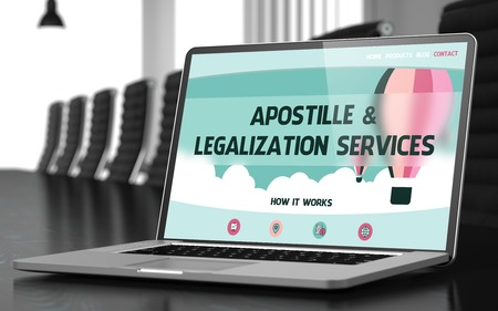 court room: Closeup Apostille and Legalization Services Concept on Landing Page of Laptop Display in Modern Conference Room. Toned Image. Blurred Background. 3D Rendering. Stock Photo