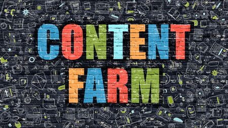 topicality: Content Farm. Multicolor Inscription on Dark Brick Wall with Doodle Icons. Content Farm Concept in Modern Style. Doodle Design Icons. Content Farm on Dark Brickwall Background. Stock Photo