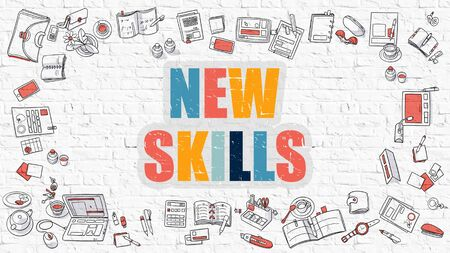 career development: New Skills Concept. New Skills Drawn on White Wall. New Skills in Multicolor. Doodle Design. Modern Style Illustration. Doodle Design Style of New Skills. Line Style Illustration. White Brick Wall. Stock Photo