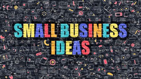 small business: Small Business Ideas Concept. Small Business Ideas Drawn on Dark Wall. Small Business Ideas in Multicolor. Small Business Ideas Concept. Modern Illustration in Doodle Design of Small Business Ideas.