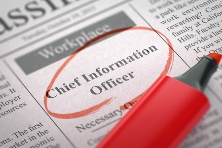 classifieds: Chief Information Officer - Advertisements and Classifieds Ads for Vacancy in Newspaper, Circled with a Red Highlighter. Blurred Image with Selective focus. Job Seeking Concept. 3D Render.