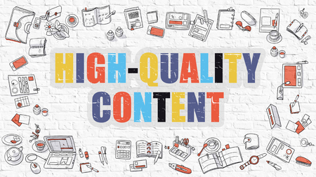 rewriting: High-Quality Content. Multicolor Inscription on White Brick Wall with Doodle Icons Around. Modern Style Illustration with Doodle Design Icons. High-Quality Content on White Brickwall Background.