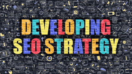 developing: Developing SEO Strategy - Multicolor Concept on Dark Brick Wall Background with Doodle Icons Around. Illustration with Elements of Doodle Style. Developing SEO Strategy on Dark Wall.