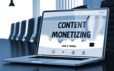 monetizing: Laptop Screen with Content Monetizing Concept on Landing Page. Closeup View. Modern Meeting Room Background. Toned. Blurred Image. 3D Illustration.