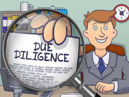 diligence: Business Man Showing a Text on Paper Due Diligence. Closeup View through Lens. Multicolor Doodle Illustration.