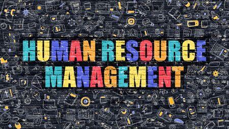 human resource: Human Resource Management Concept. Modern Illustration. Multicolor Human Resource Management Drawn on Dark Brick Wall. Doodle Icons. Doodle Style of Human Resource Management Concept. Stock Photo