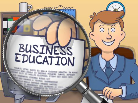 business education: Business Education on Paper in Officemans Hand to Illustrate a Business Concept. Closeup View through Lens. Colored Doodle Style Illustration.