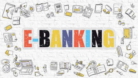 pay wall: E-Banking Concept. Modern Line Style Illustration. Multicolor E-Banking Drawn on White Brick Wall. Doodle Icons. Doodle Design Style of E-Banking Concept.