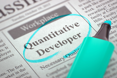 quantitative: Quantitative Developer - Classified Advertisement of Hiring in Newspaper, Circled with a Azure Highlighter. Blurred Image. Selective focus. Concept of Recruitment. 3D.