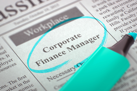 finance manager: Corporate Finance Manager. Newspaper with the Jobs Section Vacancy, Circled with a Azure Highlighter. Blurred Image with Selective focus. Job Seeking Concept. 3D.
