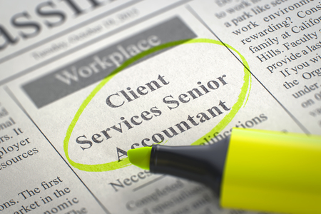 classifieds: A Newspaper Column in the Classifieds with the Jobs of Client Services Senior Accountant, Circled with a Yellow Highlighter. Blurred Image with Selective focus. Job Seeking Concept. 3D.