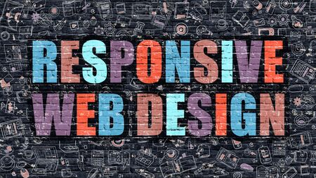 webmaster: Responsive Web Design - Multicolor Concept on Dark Brick Wall Background with Doodle Icons Around. Illustration with Elements of Doodle Style. Responsive Web Design on Dark Wall.
