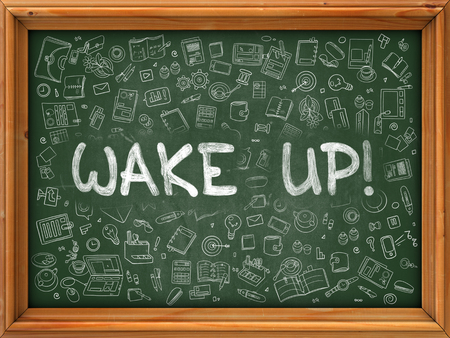 oversleep: Wake Up - Handwritten Inscription by Chalk on Green Chalkboard with Doodle Icons Around. Modern Style with Doodle Design Icons. Wake Up on Background of  Green Chalkboard with Wood Border.