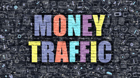 remittance: Multicolor Concept - Money Traffic on Dark Brick Wall with Doodle Icons. Modern Illustration in Doodle Style. Money Traffic Business Concept. Money Traffic on Dark Wall.