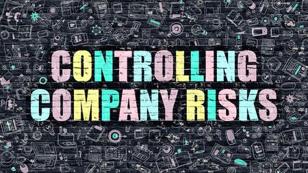 financial condition: Controlling Company Risks. Multicolor Inscription on Dark Brick Wall with Doodle Icons. Controlling Company Risks Concept in Modern Style. Controlling Company Risks Business Concept. Stock Photo
